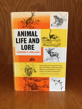 Animal Life and Lore Illustrated Book by Osmond P Breland 1963 #NZxWh0pQkqY